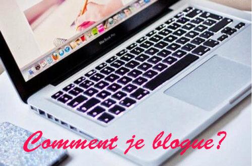 Comment je blogue?